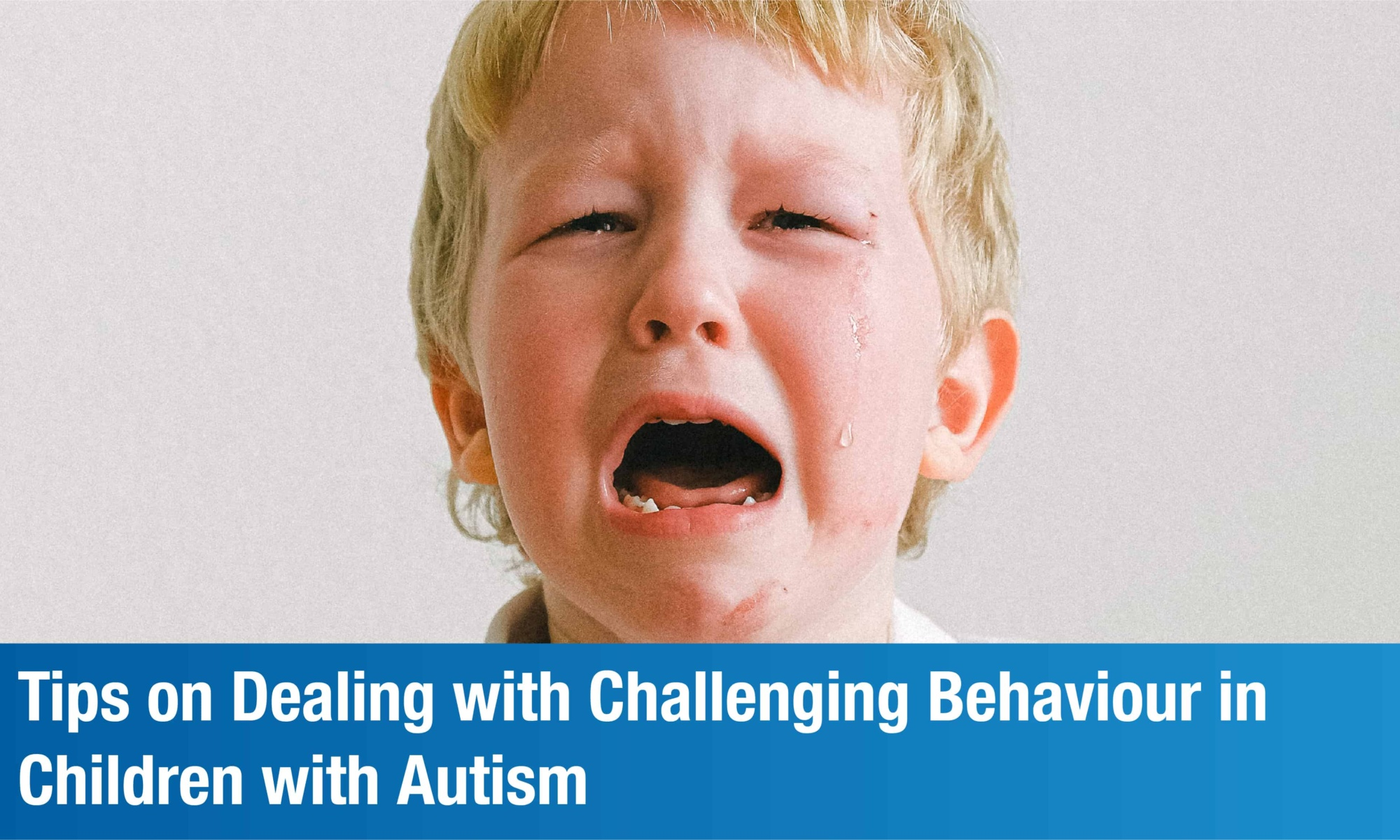 Tips on Dealing with Challenging Behaviour in Children with Autism